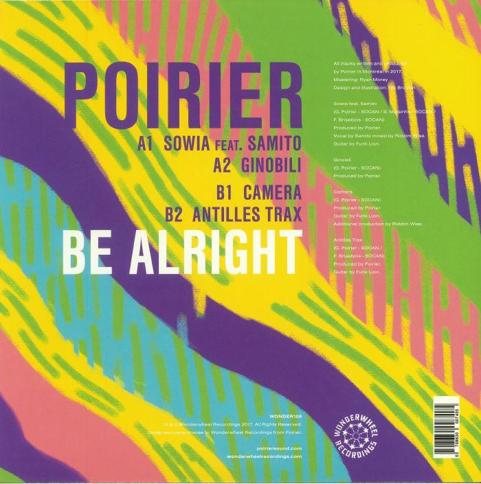 POIRIER - Be Alright
