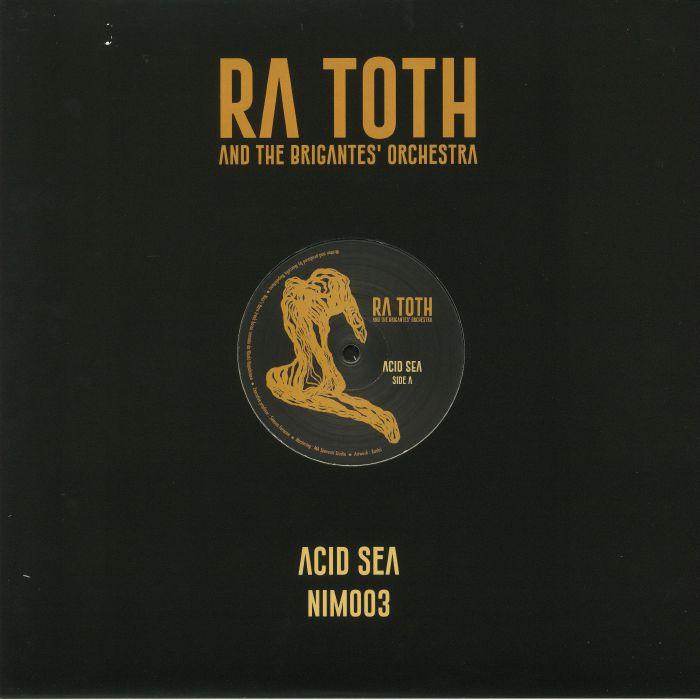 RA TOTH & THE BRIGANTES' ORCHESTRA - Acid Sea