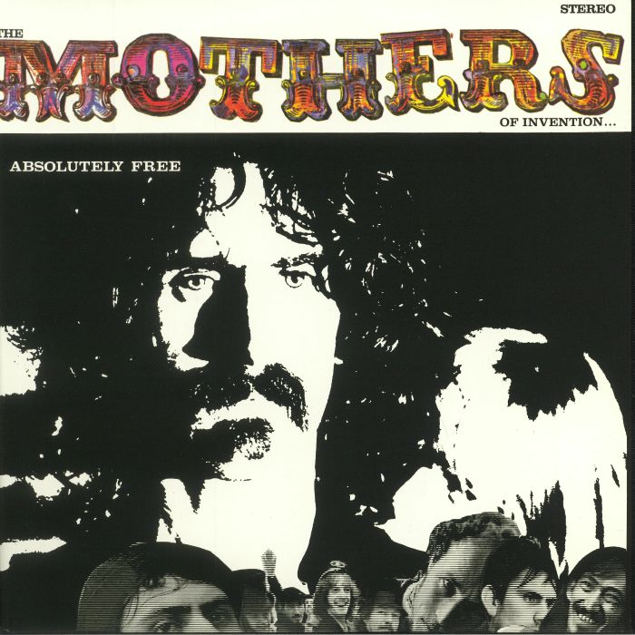 Frank Zappa The Mothers Of Invention Absolutely Free 50th