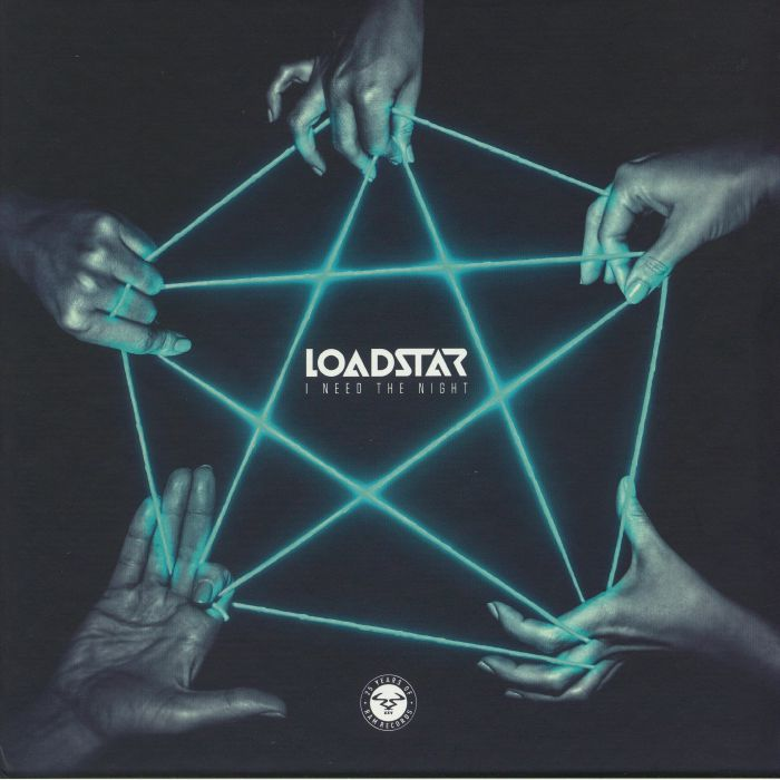 LOADSTAR - I Need The Night