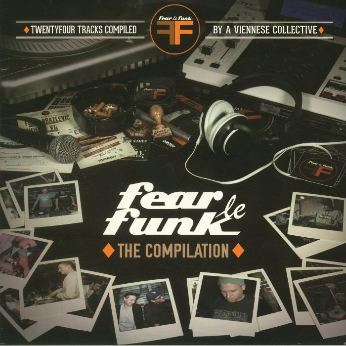 FEAR LE FUNK/VARIOUS - The Compilation: Twentyfour Tracks Compiled By A Viennese Collective