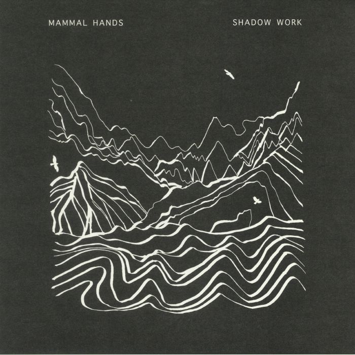 MAMMAL HANDS - Shadow Work