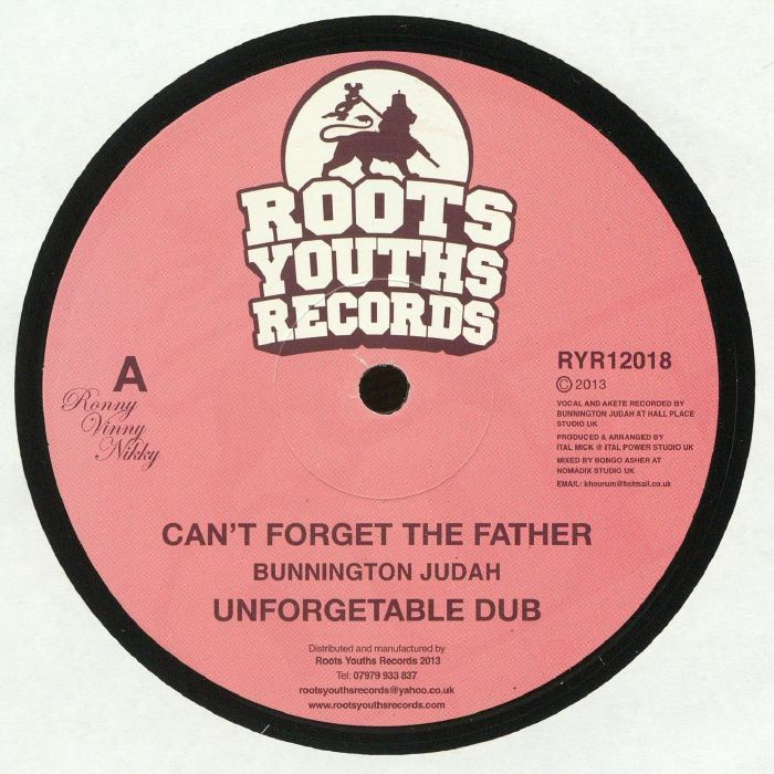 BUNNINGTON JUDAH/ITAL MICK - Can't Forget The Father