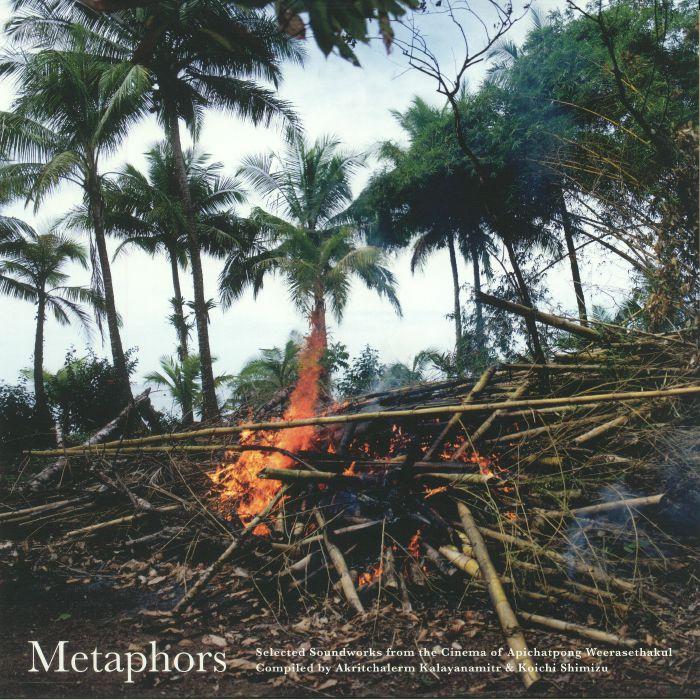 KALAYANAMITR, Akritchalerm/KOICHI SHIMIZU/VARIOUS - Metaphors: Selected Soundworks From The Cinema Of Apichatpong Weerasethakul