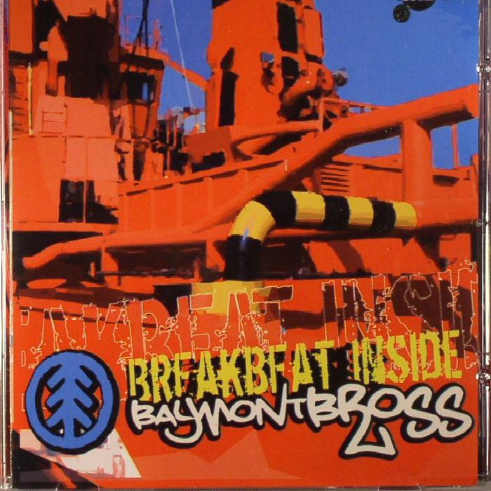 BAYMONT BROSS - Breakbeat Inside