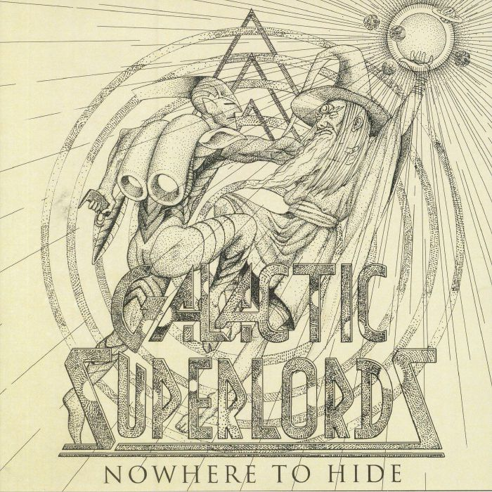 GALACTIC SUPERLORDS - Nowhere To Hide