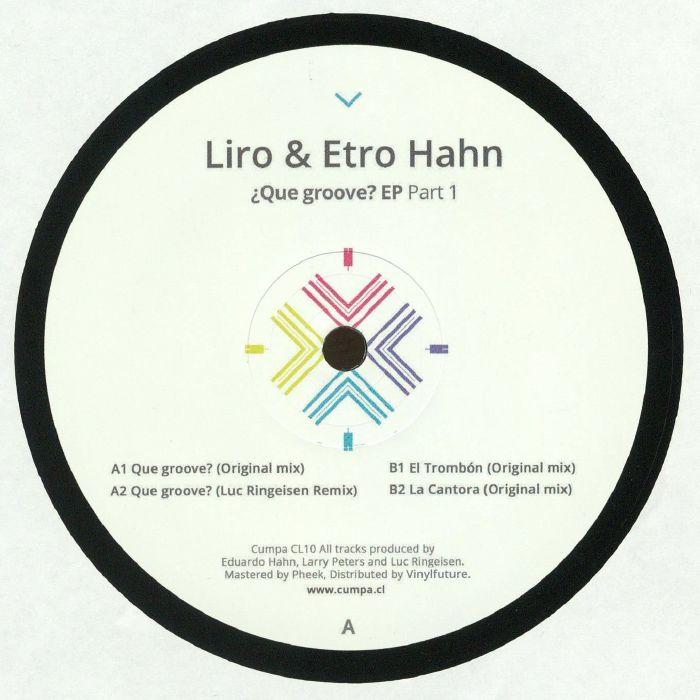 LIRO/ETRO HAHN - Que Groove EP Part 1
