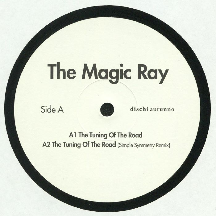 MAGIC RAY, The - The Tuning Of The Road