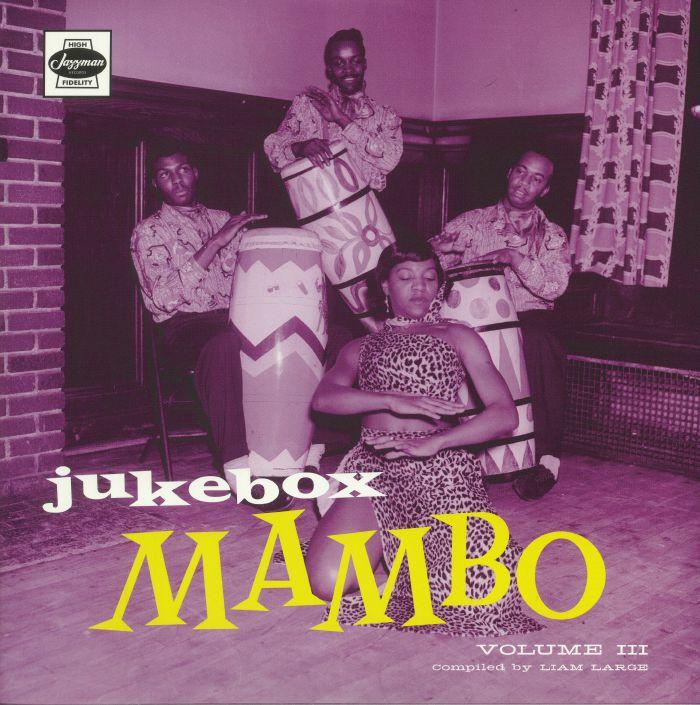 LARGE, Liam/VARIOUS - Jukebox Mambo Vol 3