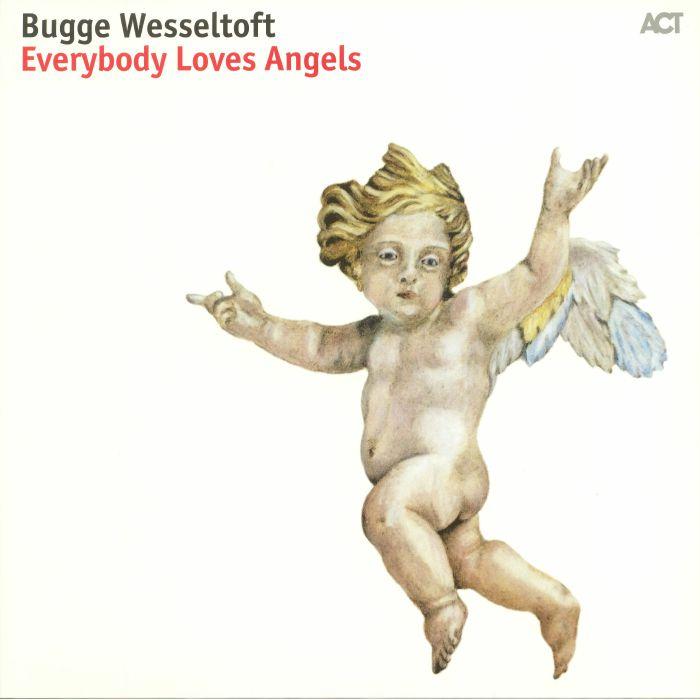WESSELTOFT, Bugge - Everybody Loves Angel