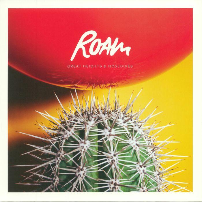 ROAM - Great Heights & Nosedives