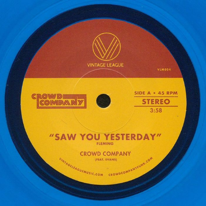 CROWD COMPANY - Saw You Yesterday