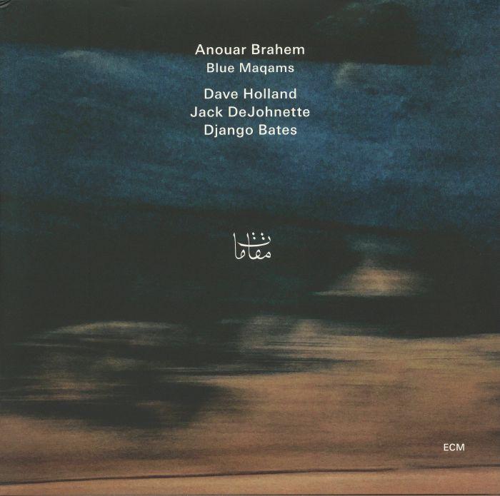 BRAHEM, Anouar/DAVE HOLLAND/JACK DEJOHNETTE/DJANGO BATES - Blue Maqams
