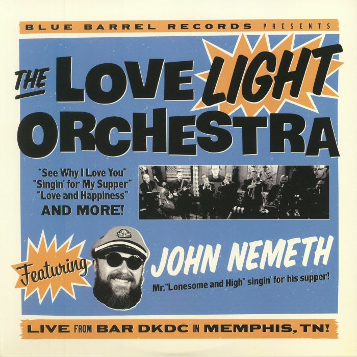 LOVE LIGHT ORCHESTRA, The feat JOHN NEMETH - The Love Light Orchestra