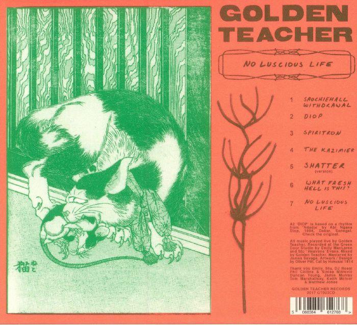 GOLDEN TEACHER No Luscious Life vinyl at Juno Records