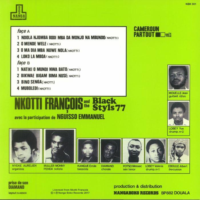 FRANCOIS, Nkotti/THE BLACK STYLS 77 - De Bonaberi A Douala : Cameroun Partout Vol 1