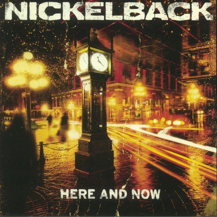 NICKELBACK - Here & Now (reissue)