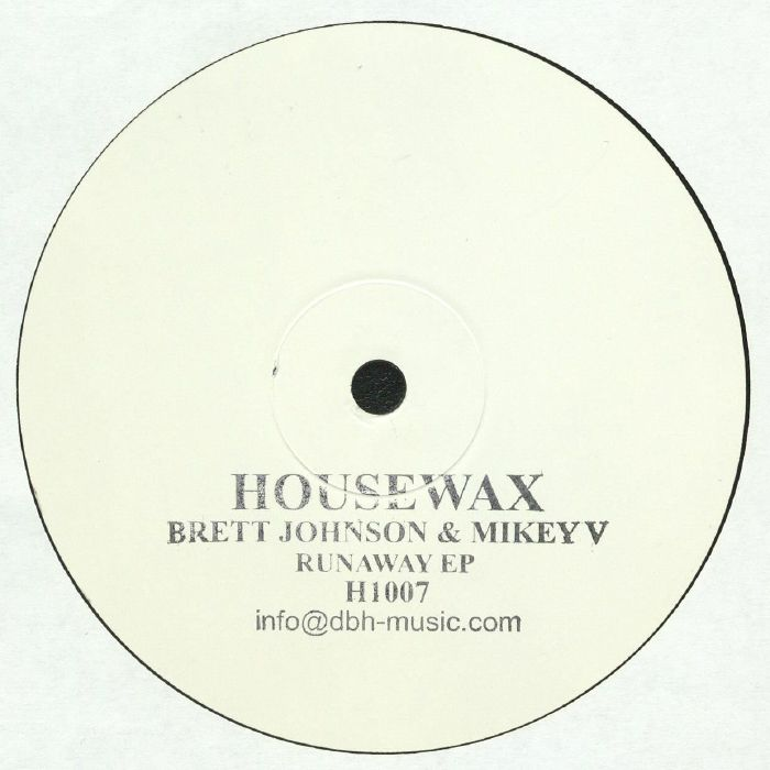 Brett Johnson, Mike V - Runaway EP (Housewax) *Preorder*