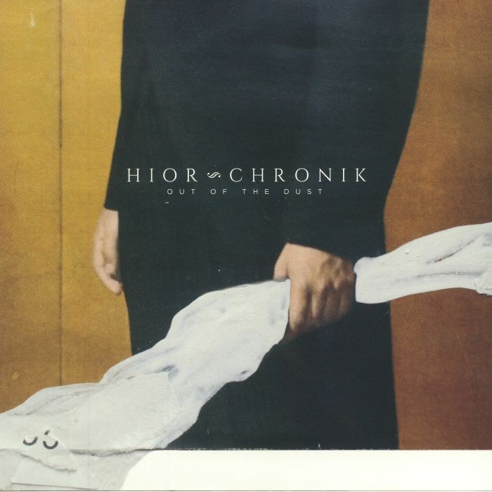 HIOR CHRONIK - Out Of The Dust