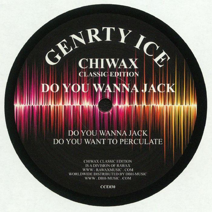 GENRTY ICE/ADONIS - Do You Wanna Jack