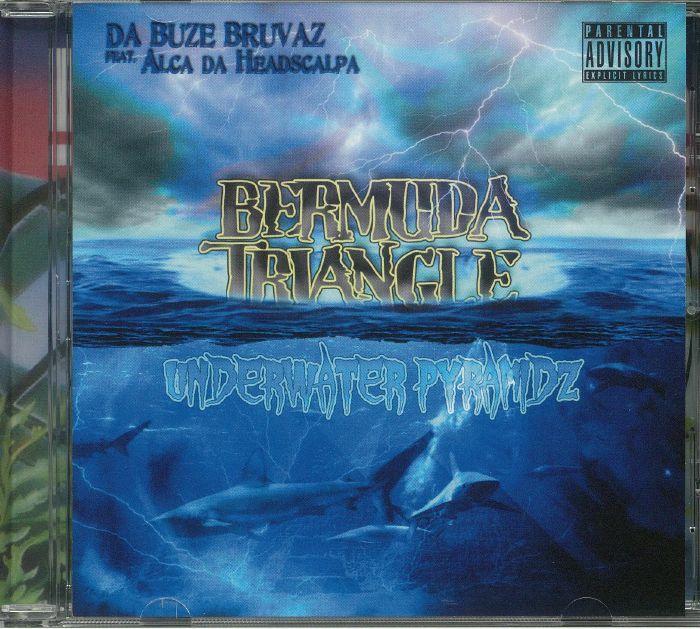 DA BUZE BRUVAZ feat ALCA DA HEADSCALPA - Bermuda Triangle: Underwater Pyramidz