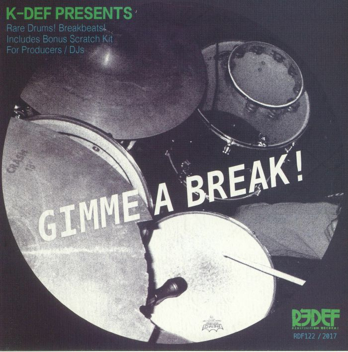 K DEF - Gimme A Break!