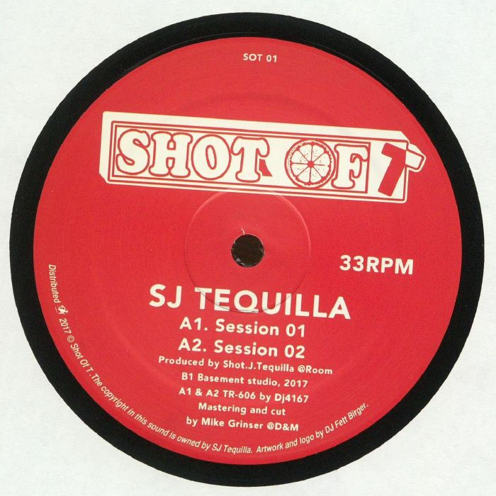 SJ Tequilla - Session 01-04 (Shot of T)