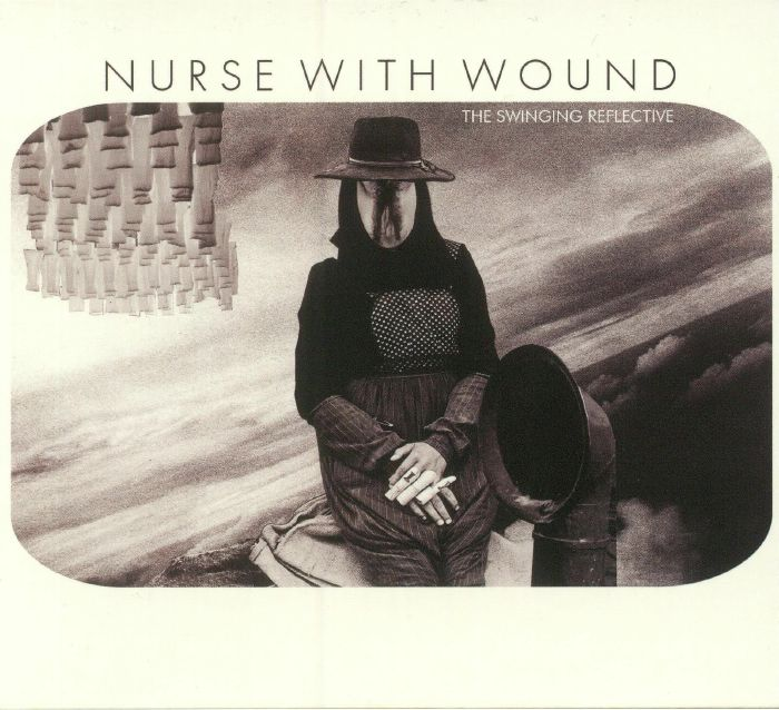 NURSE WITH WOUND/VARIOUS - The Swinging Reflective