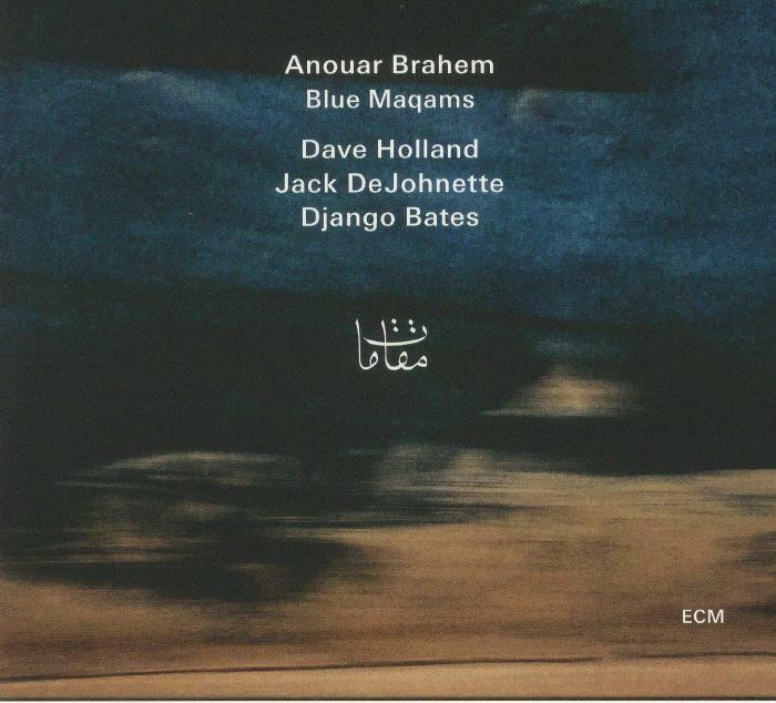 BRAHEM, Anouar - Blue Maqams