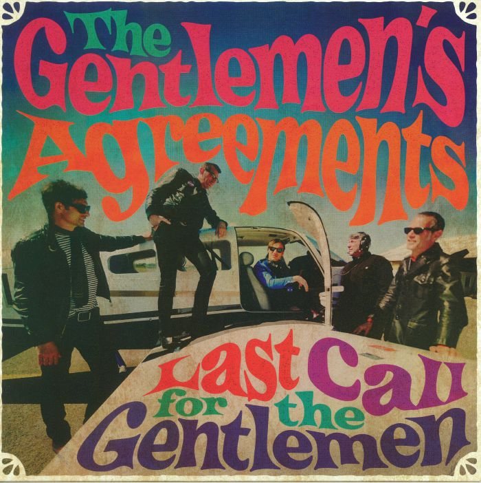 GENTLEMEN'S AGREEMENTS, The - Last Call For The Gentlemen