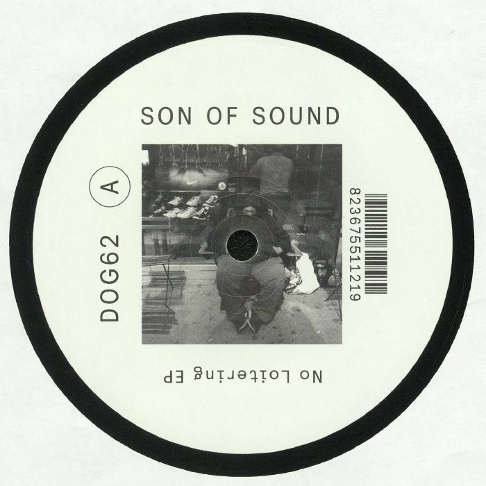 SON OF SOUND - No Loitering EP