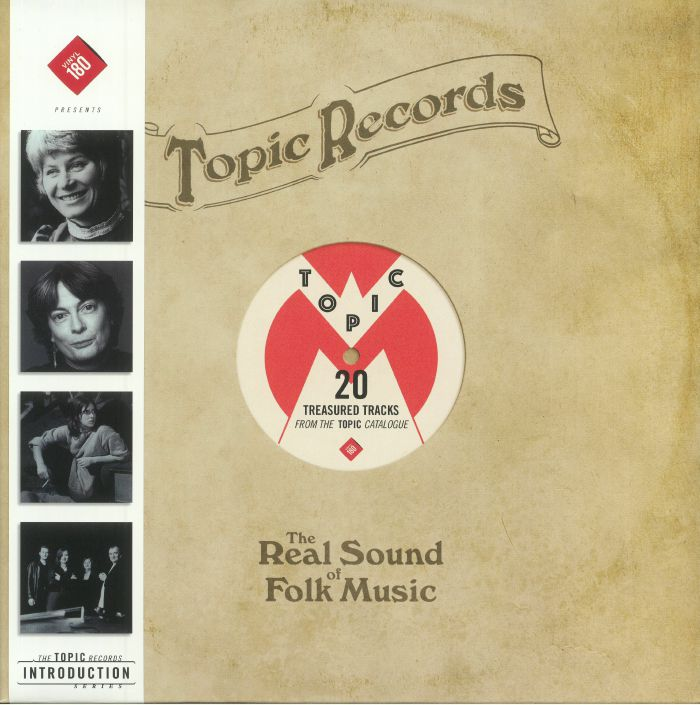 VARIOUS - Topic Records: The Real Sound Of Folk Music