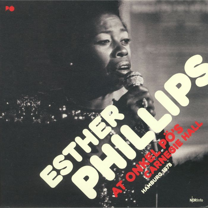 PHILLIPS, Esther - At Onkel Po's Carnegie Hall: Hamburg 1978