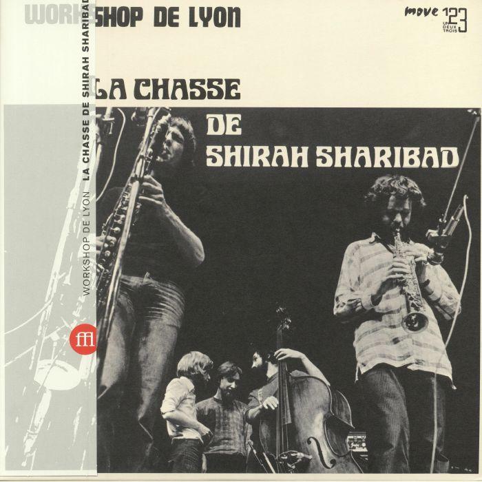 WORKSHOP DE LYON - La Chasse De Shirah Sharibad (reissue)