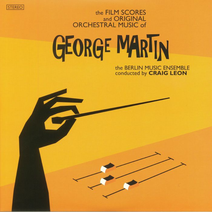 LEON, Craig/THE BERLIN MUSIC ENSEMBLE - The Film Scores & Original Orchestral Music Of George Martin