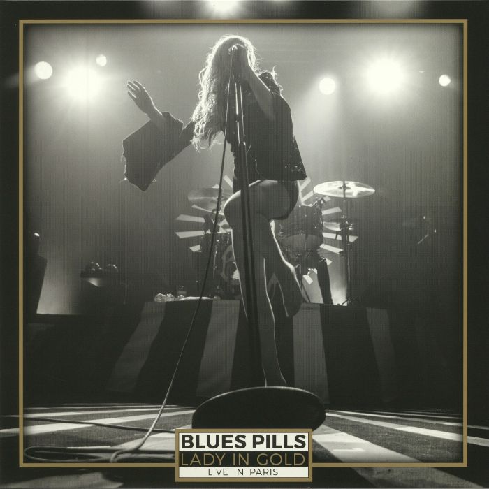BLUES PILLS - Lady In Gold: Live In Paris