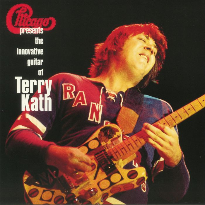 CHICAGO - The Innovative Guitar Of Terry Kath