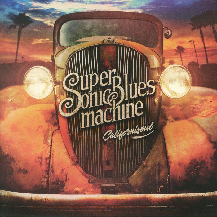 SUPERSONIC BLUES MACHINE - Californisoul