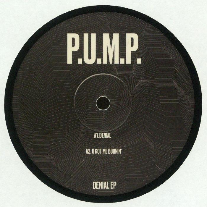 PUMP - Denial EP