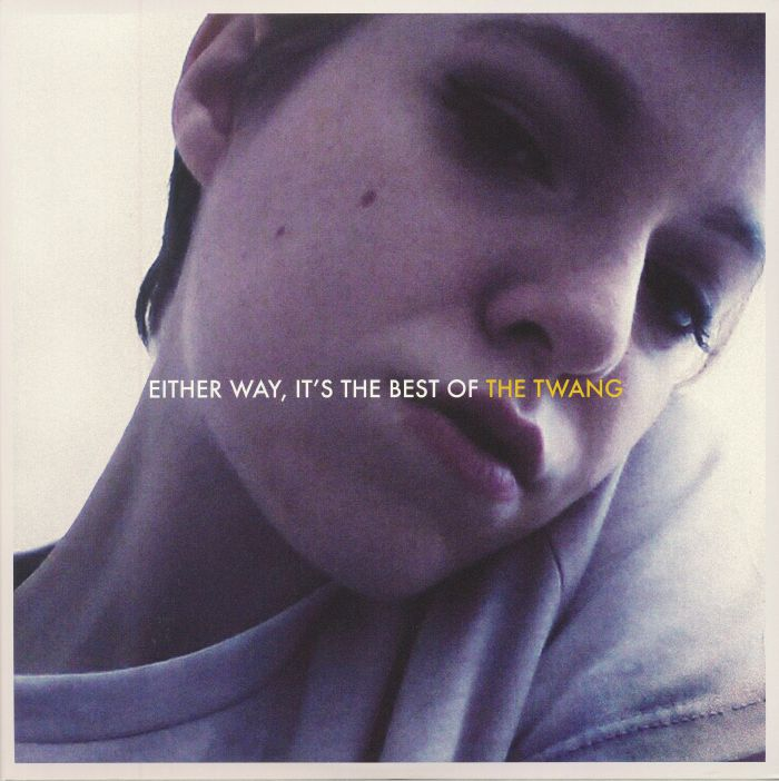 TWANG, The - Either Way It's The Best Of The Twang