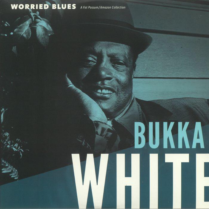 WHITE, Bukka - Worried Blues