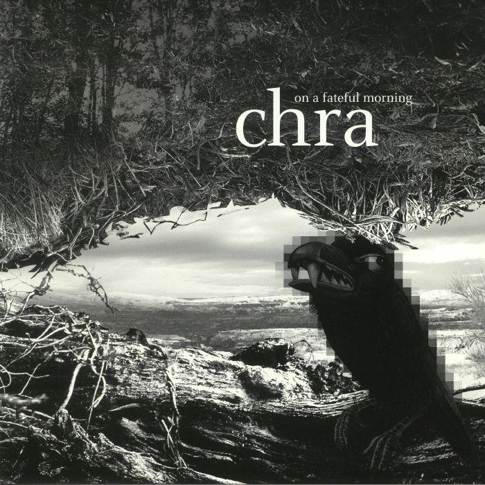 CHRA - On A Fateful Morning