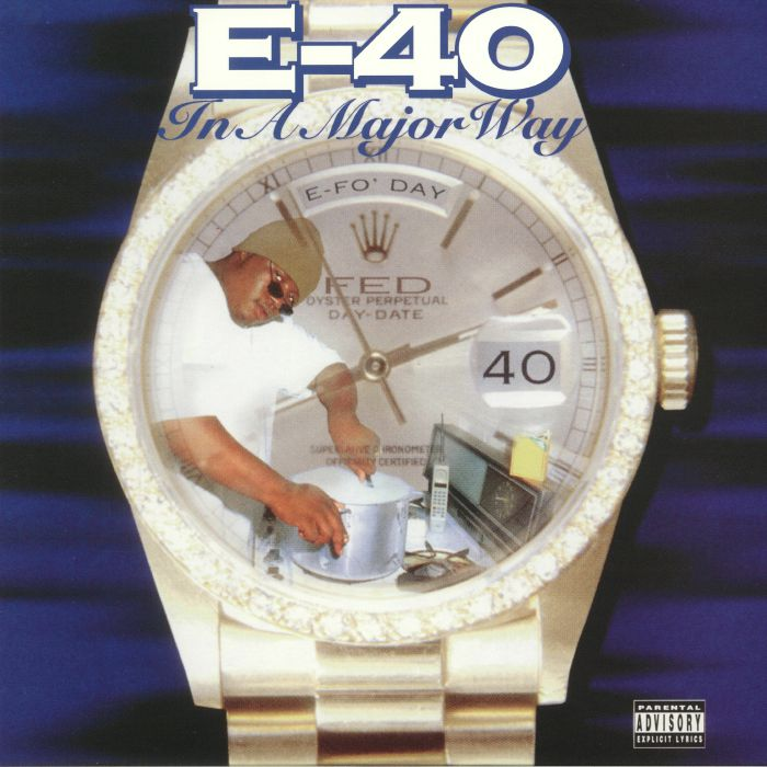 E 40 - In A Major Way (reissue)