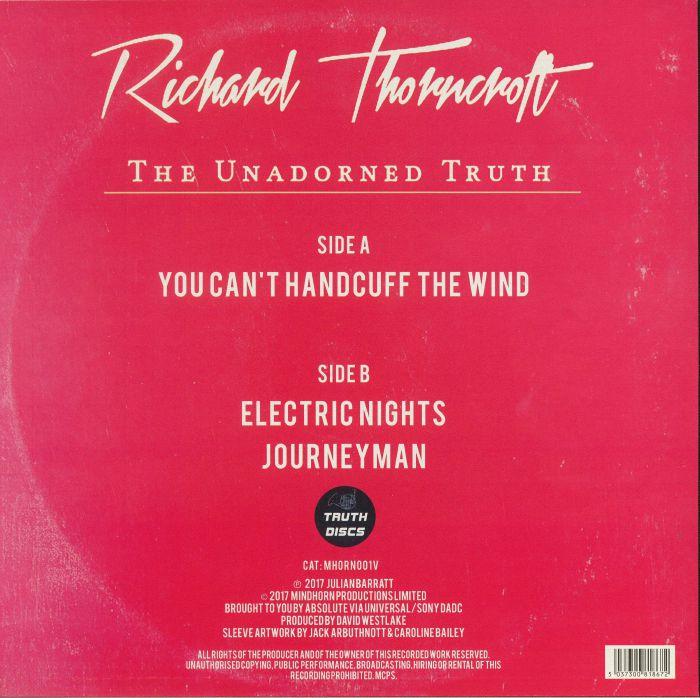 THORNCROFT, Richard - The Unadorned Truth