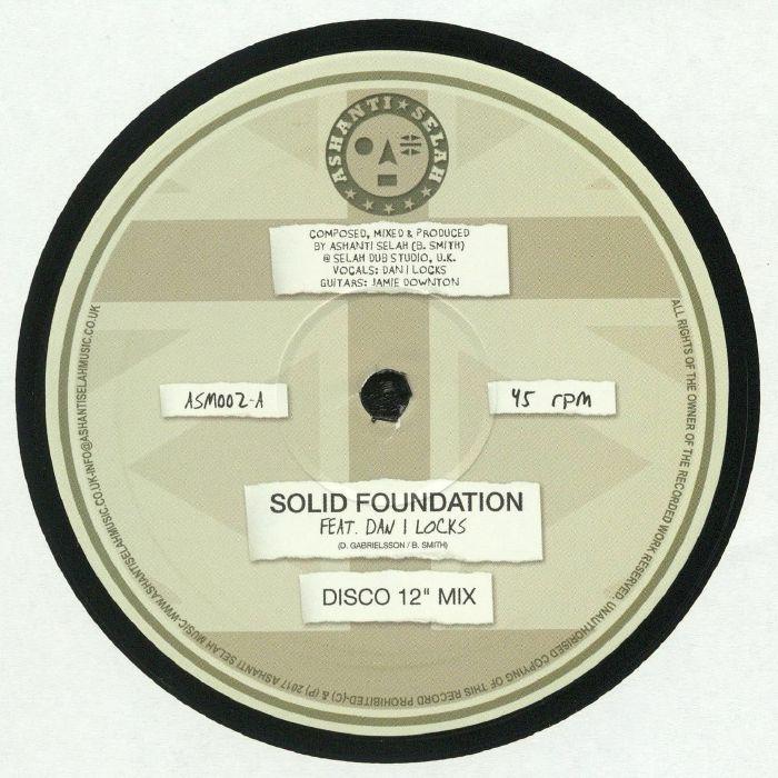 ASHANTI SELAH/DAN I LOCKS/JAH93 - Solid Foundation