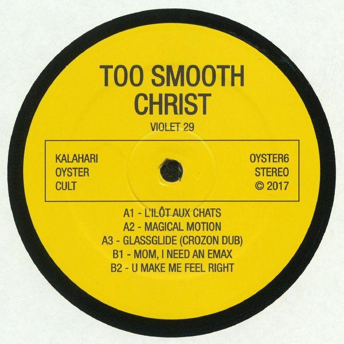 TOO SMOOTH CHRIST - Violet 29