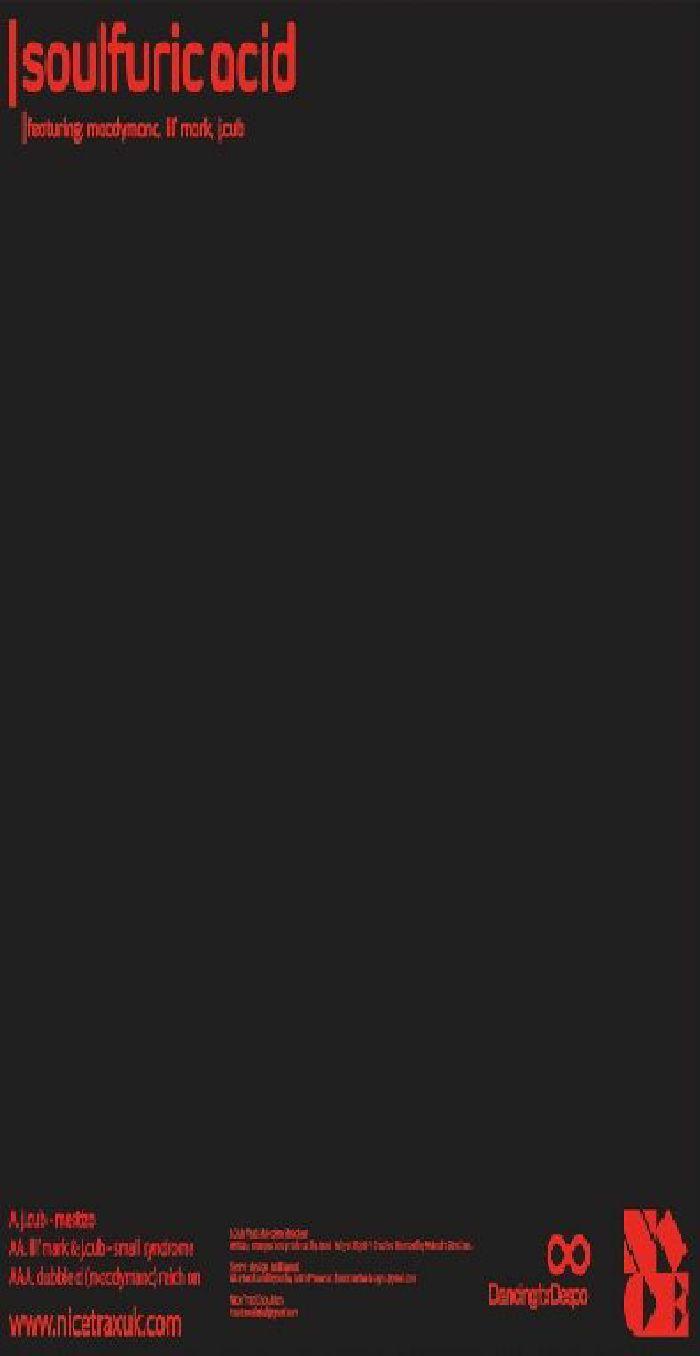 J CUB/LIL'MARK/DUBBLE D MOODYMANC - Soulfuricacid EP