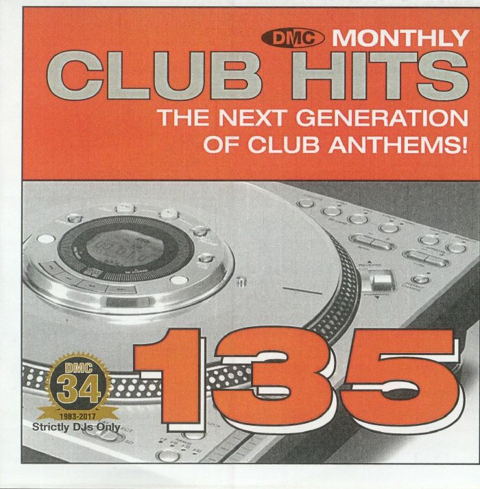 VARIOUS - DMC Monthly Club Hits 135: The Next Generation Of Club Anthems! (Strictly DJ Only)