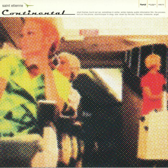 SAINT ETIENNE - Continental (reissue)