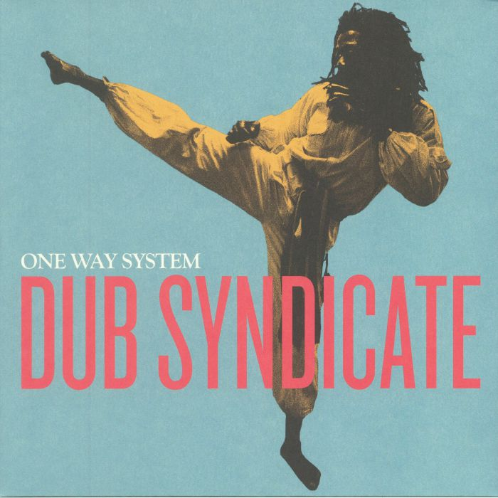 DUB SYNDICATE - One Way System (reissue)